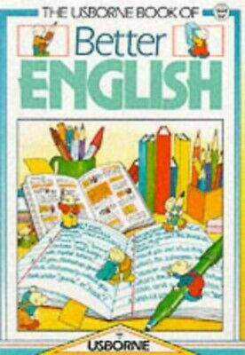 The Usborne Book of Better English by Watson, Carol Paperback Book The Cheap