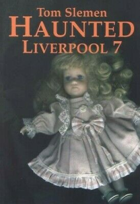Haunted Liverpool 7 by Slemen, Thomas Paperback Book The Cheap Fast Free Post