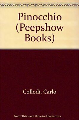 Pinocchio (Peepshow Books) by Collodi, Carlo Hardback Book The Cheap Fast Free