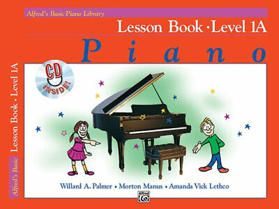 NEW Alfred's Basic Piano Library : Lesson Book - Level 1A By Willard A Palmer