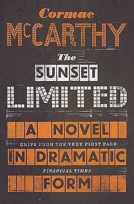 The Sunset Limited by Cormac McCarthy New Paperback Book