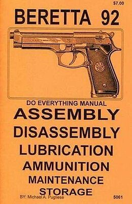 Beretta 92, 85, M9, Taurus 92  Do Everything Manual DISASSEMBLY CARE BOOK NEW