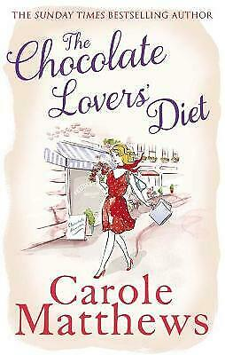 The Chocolate Lovers' Diet by Carole Matthews (Paperback, 2013) New Book
