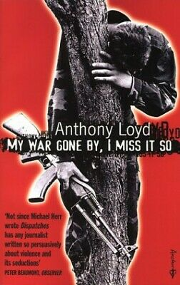 My War Gone By, I Miss It So by Loyd, Anthony Paperback Book The Cheap Fast Free