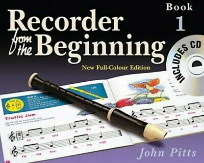 Recorder from the Beginning: Pupil's Book Bk. 1 by Pitts, John Paperback Book