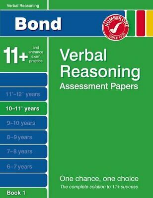 Bond Verbal Reasoning Assessment Papers 10-11+ years Book 1 by Bond, J M Book