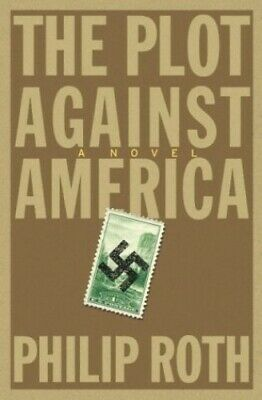 The Plot Against America by Roth, Philip Hardback Book The Cheap Fast Free Post