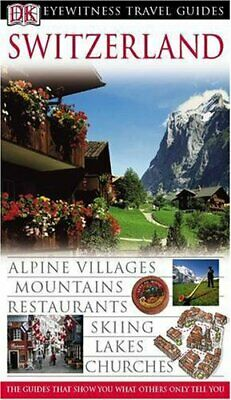 Switzerland (DK Eyewitness Travel Guide) by Collectif Hardback Book The Cheap