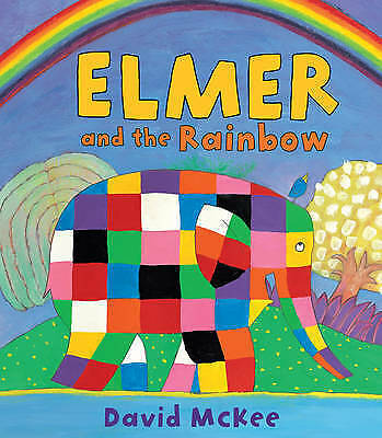 Elmer and the Rainbow By David McKee - New Picture Book