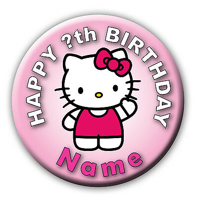 PERSONALISED HELLO KITTY PINK BIRTHDAY BADGES/MAGNETS/MIRRORS 58MM or 77MM