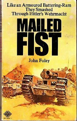 Mailed Fist, Foley, John Paperback Book The Cheap Fast Free Post