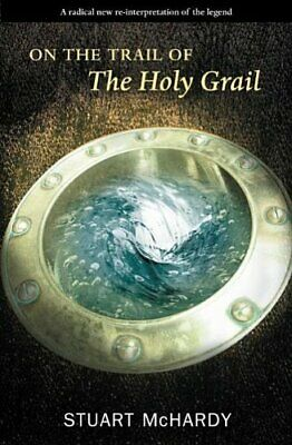On the Trail of the Holy Grail (On the Trail of) by McHardy, Stuart Paperback