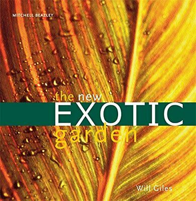 The New Exotic Garden by Giles, Will Paperback Book The Cheap Fast Free Post