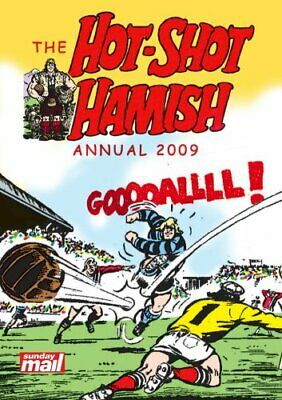 The Hot Shot Hamish Annual 2009 by Various Hardback Book The Cheap Fast Free