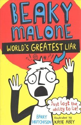 The Beaky Malone: The World's Greatest Liar 2016 9781847156730 (Paperback, 2016)