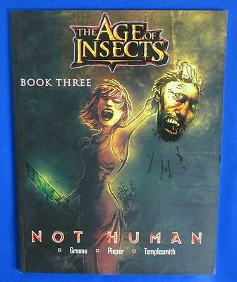 2008 THE AGE OF INSECTS:BOOK 3 by Sparky Greene VF+ Critical Mass Comics