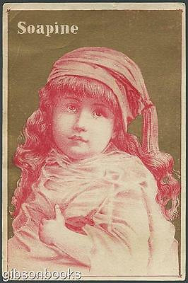 Victorian Trade Card for Soapine with Lovely Girl