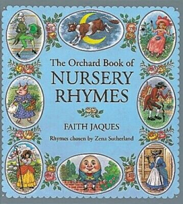 The Orchard Book of Nursery Rhymes (Books for Giving), Sutherland, Zena Hardback