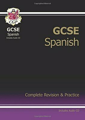 GCSE Spanish Complete Revision & Practice wi... by CGP Books Mixed media product