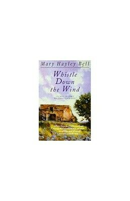 Whistle Down the Wind by Bell, Mary Paperback Book The Cheap Fast Free Post