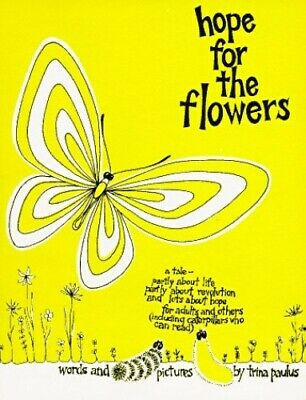 Hope for the Flowers by Paulus, Trina Paperback Book The Cheap Fast Free Post