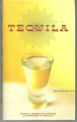 Tequila a Traditional Art of Mexico edited by Alberto Ruy-Sanchez 2004 1st ed DJ