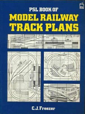 PSL Book of Model Railway Track Plans by Freezer, C.J. Paperback Book The Cheap