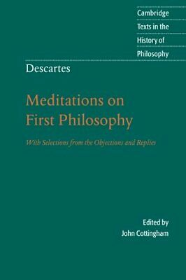 Descartes: Meditations on First Philosophy: With ... by Rene Descartes Paperback