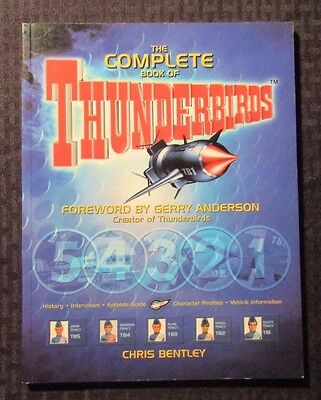 2001 The Complete Book of THUNDERBIRDS By Chris Bentley SC FN 6.0 Carlton