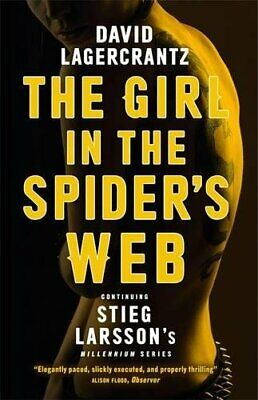 The Girl in the Spider's Web: Continuing Stieg Larsson'... by Lagercrantz, David