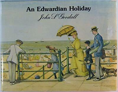 An Edwardian Holiday by Goodall, John S. Paperback Book The Cheap Fast Free Post