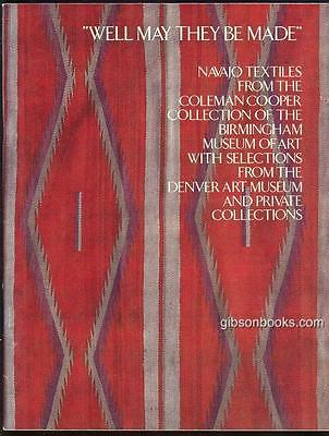 Well May They Be Made Navajo Textiles by Ellen Elsas 1987 Exhibition Illustrated