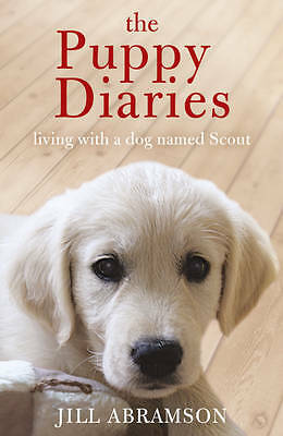 The Puppy Diaries by Jill Abramson (Paperback) New Book