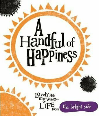 A Handful Of Happiness (Bright Side) by Rachel Bright Book