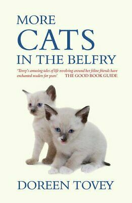More Cats in the Belfry by Tovey, Doreen Hardback Book The Cheap Fast Free Post