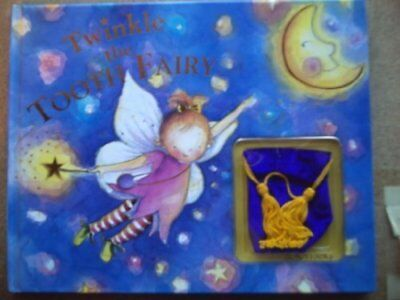Twinkle the Tooth Fairy, unknown Hardback Book The Cheap Fast Free Post
