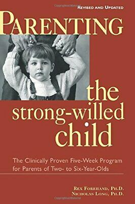Parenting the Strong-Willed Child, Revised ... by Long, Ph.D., Nichola Paperback