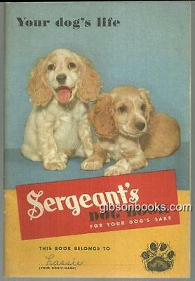 Sergeant's Dog Book for Your Dog's Sake 1945 Dog Care Using Sergeant's Medicine