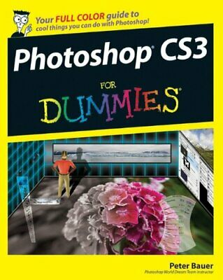 Photoshop CS3 for Dummies (For Dummies) by Bauer, Peter Paperback Book The Cheap