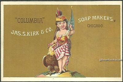 Victorian Trade Card For Jas. S. Kirk Soap Makers, Chicago with Lady Columbia