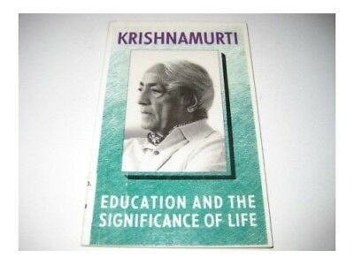 Education and the Significance of Life, Krishnamurti, J. Paperback Book The