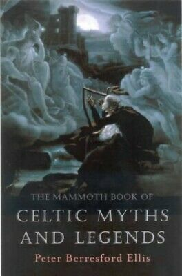 The Mammoth Book of Celtic Myths and Legends (Mammoth Books) Paperback Book The