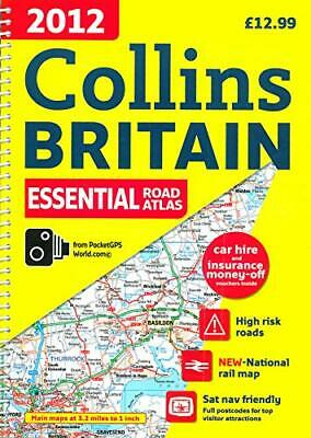 2012 Collins Essential Road Atlas Britain (Interna... by Collins Uk Spiral bound
