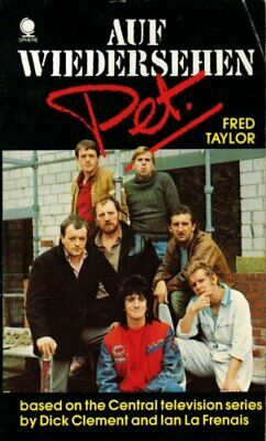Auf Wiedersehen, Pet: No. 1 by Taylor, Fred Paperback Book The Cheap Fast Free