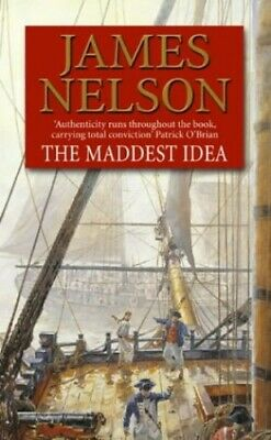 The Maddest Idea (Revolution at Sea 2) by Nelson, James Paperback Book The Cheap