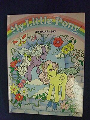 My Little Pony Annual 1987 by Pat Posner Book The Cheap Fast Free Post