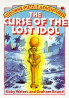 Curse of the Lost Idol (Usborne Puzzle Adventures) by Round, Graham Paperback