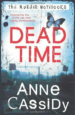 Dead Time: The Murder Notebooks by Cassidy, Anne Book The Cheap Fast Free Post