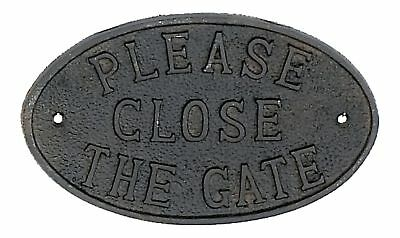 Rustic Cast Iron Door Fence Sign PLEASE CLOSE THE GATE New