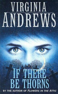 If There Be Thorns (Dollenganger Family 3) by Andrews, Virginia Paperback Book